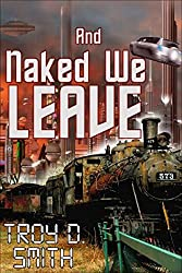 And Naked We Leave (English Edition)