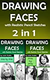 Drawing: 2 in 1 Faces with Realistic Pencil Sketches (10 Portrait Drawings in a Step by Step Process)