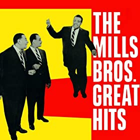 The Mills Bros. Great Hits
