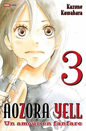 Aozora Yell T03: un amour en fanfare