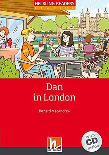 Dan in London, mit Audio-CD: Helbling Readers Fiction, Level 2 (A1/A2)
