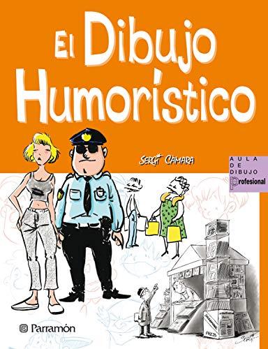 El dibujo humorístico (Aula de dibujo profesional)