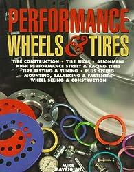 Performance Wheels & Tires by Mike Mavrigian (1998-04-01)