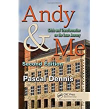 Andy & Me, Second Edition: Crisis & Transformation on the Lean Journey by Pascal Dennis (2010-12-02)