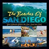 The Beaches Of San Diego - Your Ultimate Guide To The Sun, Sand & Surf by Gia Lucy (2008-09-12) Bild