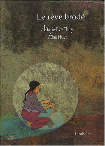 Le rêve brodé : Un conte du Tibet