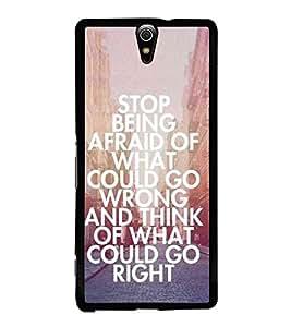 Hi-Me Designer Phone Back Case Cover Sony Xperia C5 Ultra :: Sony Xperia C5 E5553, E5506 ( Inspirational Quote )