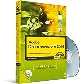 Dreamweaver CS4 - inkl. Starterkit auf DVD: Professionelle Webseiten entwickeln (Kompendium / Handbuch)