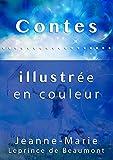 Contes ( Illustrée en couleur )...