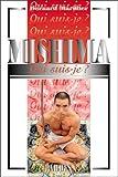 """""""Qui suis-je?"""" Mishima"""