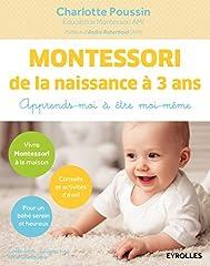 estimation pour le livre Montessori de la naissance à 3 ans: Apprends-moi...