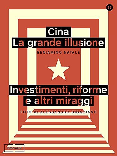 cina-la-grande-illusione-investimenti-riforme-e-altri-miraggi