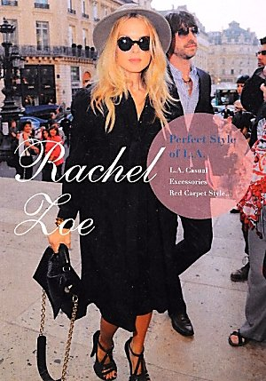 Rachel Zoe_Perfect Style of L.A. (MARBLE BOOKS Love Fashionista)