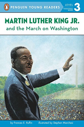 Martin Luther King, Jr. and the March on Washington (Penguin Young Readers. Level 3) por Frances Ruffin