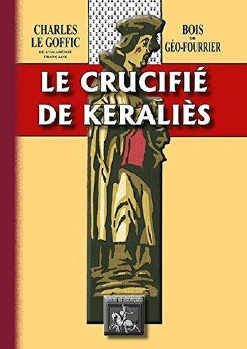 Le Crucifie de Keralies (Bois de Géo-Fourrier)