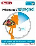 10 minutes d'espagnol : Niveau debutant (CD audio inclus)