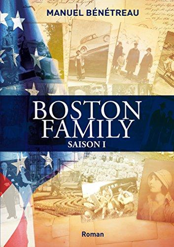 Boston Family saison 1 par Manuel Bénétreau