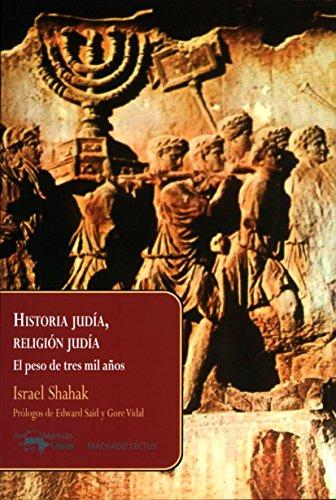Historia Judía, Religión Judía (Machado Lectus)