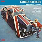 Lord Sutch & Heavy Friends [Import allemand]