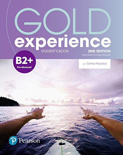 Gold Experience 2nd Edition B2+ Student's Book with Online Practice Pack por Clare Walsh