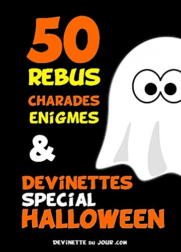 50 devinettes spécial Halloween (French Edition)