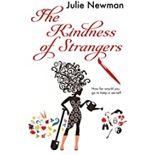 The Kindness of Strangers: The gripping new suburban thriller from the author of Beware the Cuckoo