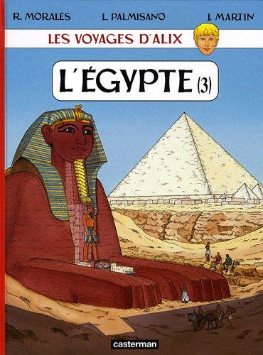 Les voyages d'Alix : L'Egypte : Tome 3