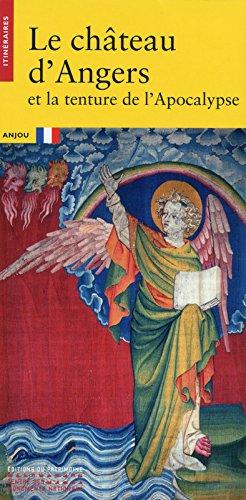 Le château d'Angers et la tenture de l'Apocalypse