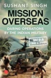 Mission Overseas: Daring Operations by the Indian Military (City Plans)