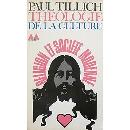 Théologie de la culture : Religion et société moderne