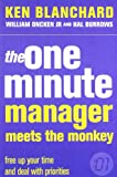 The One Minute Manager Meets the Monkey (The One Minute Manager)
