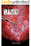 In The Band (Luminescent Juliet Book 1)