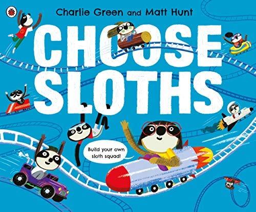 Choose Sloths (English Edition)