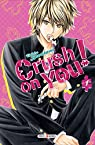 Crush on you, tome 1 par Kawakami