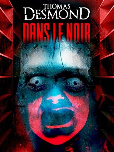 Couverture du livre Dans le Noir (nouvelle horreur)
