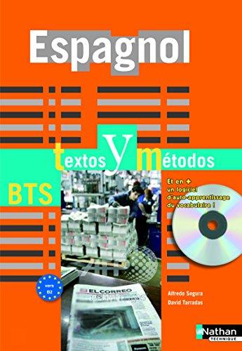 Espagnol Textos y Métodos > B2 - BTS Tertiaires 1 et 2 par Alfredo Segura
