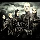 Die Tomorrow Limited by Lord Of The Lost (2013-05-03)
