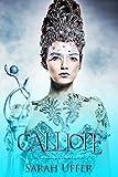 Calliope (The Calliope Trilogy Book 1)