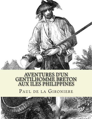 Aventures d'un gentilhomme Breton aux iles Philippines