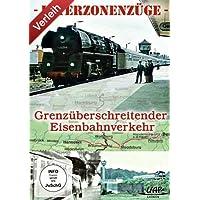Interzonenzüge - Grenzüberschreitender Eisenbahnverkehr