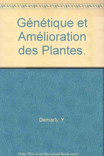 Genetique et amelioration des plantes par Demarly