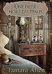 Une pause hors du temps (Homoromance) (French Edition)