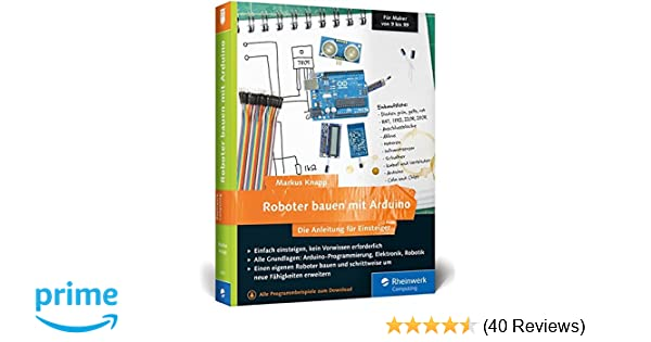 Roboter bauen mit Arduino: Die Anleitung für Einsteiger ...