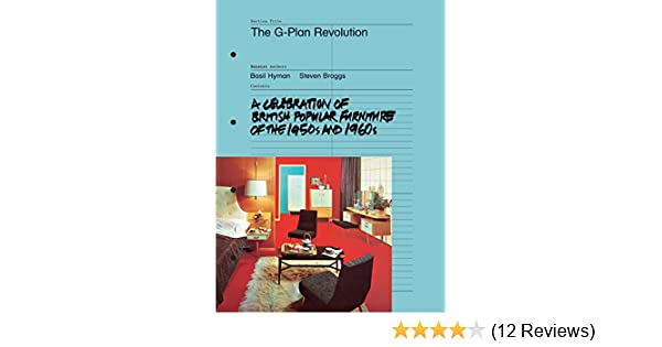 A Celebration of British Popular Furniture of the 1950s The G-Plan Revolution