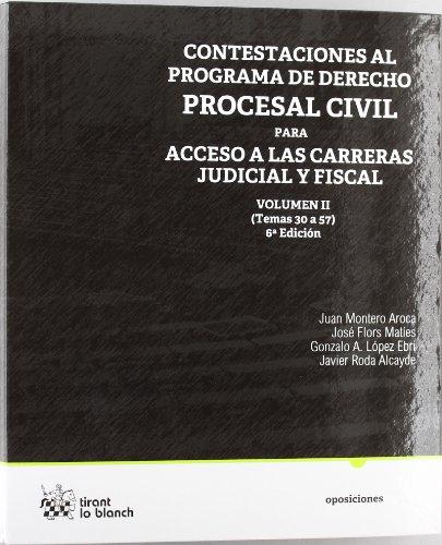 Contestaciones al Programa de Derecho Procesal Civil Vol. II para acceso a las carreas Judicial y Fiscal