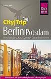 Reise Know-How Reiseführer Berlin mit Potsdam (CityTrip PLUS): mit Stadtplan und kostenloser Web-App - Kristine Jaath