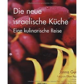 Die neue israelische Küche: Eine kulinarische Reise