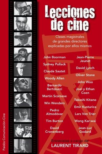 Lecciones de cine: Clases magistrales de grandes directores (Comunicación Cine) por Laurent Tirard