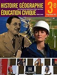 Histoire, géographie, éducation civique 3e : Manuel élève