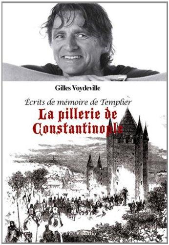 Ecrits de mémoire de Templier : La pillerie de Constantinople